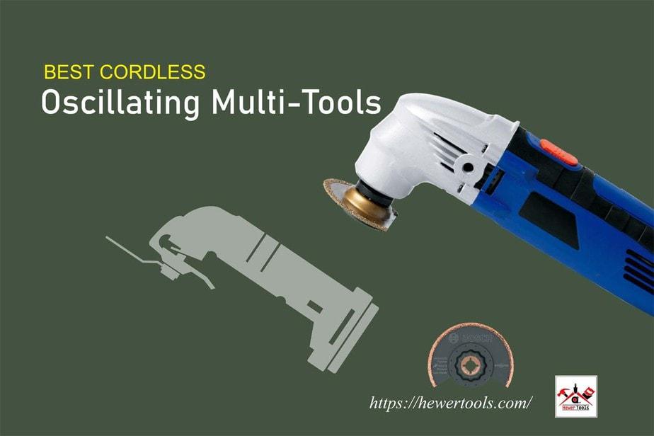 Best Cordless Oscillating Multi-Tools