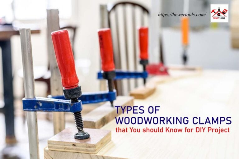 Types of woodworking Clamps